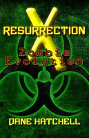 Cover for 'Resurrection X: Zombie Evolution'