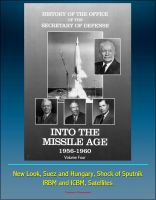 Cover for 'History of the Office of the Secretary of Defense, Volume Four, Into the Missile Age 1956-1960 - New Look, Suez and Hungary, Shock of Sputnik, IRBM and ICBM, Satellites'