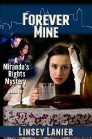 Cover for 'Forever Mine: Book III (Romantic Suspense Mystery)'