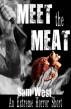 Meet The Meat: An Extreme Horror Short by Sam West