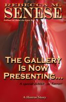 Cover for 'The Gallery is Now Presenting...:A Horror Story'