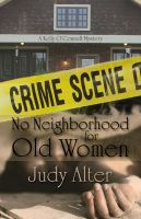 Cover for 'No Neighborhood for Old Women (A Kelly O'Connell Mystery)'
