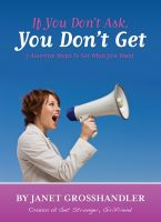 Cover for 'If You Don't Ask, You Don't Get'