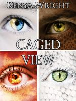 Cover for 'Caged View (An Urban Fantasy Collection of Short Stories) (Habitat .5 Series)'