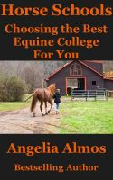 Cover for 'Horse Schools: Choosing the Best Equine College For You'