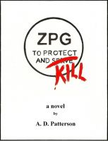 Cover for 'ZPG: To Protect and Kill.'