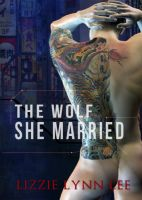 Cover for 'The Wolf She Married'