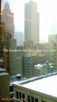 Cover for 'The Students On The Upper East Side'