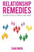 Cover for 'Relationship Remedies: Relating Better to Yourself and Others'