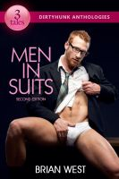 Cover for 'Men in Suits (Dirtyhunk Gay Erotica Anthologies)'