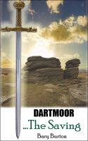 Cover for 'Dartmoor...The Saving'