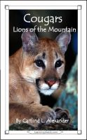 Cover for 'Cougars: Lions of the Mountains'