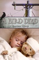 Cover for 'A Bird Died'
