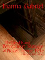Cover for 'The Death and Permanent Storage of Picket Fence Pete'
