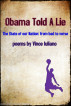 Obama Told a Lie: The State of Our Nation - From Bad to Verse by Vince Iuliano