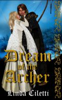 Cover for 'Dream of the Archer'