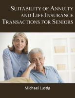 Cover for 'Suitability of Annuity and Life Insurance Transactions for Seniors'