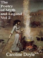 Cover for 'The Poetry of Myths and Legends Vol. 2'