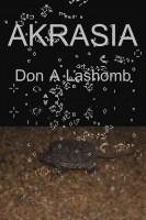 Don A Lashomb - Akrasia