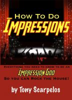 Cover for 'How To Do Impressions: Everything You Need To Know to Be An Impression God So You Can Rock The House!'
