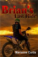 Cover for 'Brian's Last Ride'