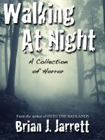 Cover for 'Walking At Night (A collection of horror)'