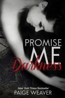 Cover for 'Promise Me Darkness'