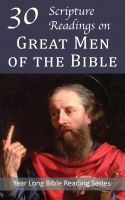 Cover for '30 Scripture Readings with the Great Men of the Bible'