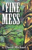 Cover for 'A Fine Mess'