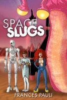 Cover for 'Space Slugs'