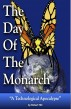 The Day Of The Monarch by Robert Hill