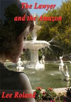 Cover for 'The Lawyer and the Amazon'