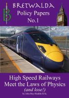 Cover for 'High Speed Rail Meets the Laws of Physics - and Loses'