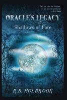 Cover for 'Oracle's Legacy: Shadows of Fate (Book 2)'