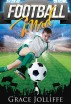 Football Mad by Grace Jolliffe