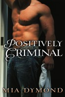 Cover for 'Positively Criminal (Primrose, Minnesota Book 2)'