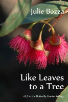 Julie Bozza - Like Leaves to a Tree