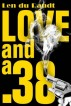 Love and a .38 by Len du Randt
