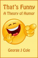 Cover for 'That's Funny: A Theory of Humor'