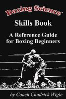 Cover for 'Boxing Science: Skills Book - A Reference Guide for Boxing Beginners'