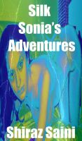 Cover for 'Silk Sonia's Adventures'