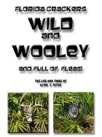 Cover for 'Wild and Wooley (and Full of Fleas)'