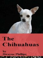 Cover for 'The Chihuahuas'