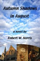 Cover for 'Autumn Shadows in August'