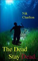 Cover for 'The Dead Stay Dead'