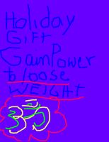 Cover for 'Holiday Gift-Gain Power To Loose Weight'