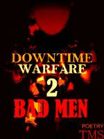 Cover for 'Downtime Warfare 2: Bad Men'
