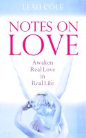Cover for 'Notes on Love - Awaken Real Love in Real Life'