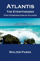 Cover for 'Atlantis the Eyewitnesses, Part III Destruction of Atlantis'
