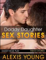 Cover for 'Daddy Daughter Taboo Sex Stories (Family Sex)'